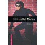 画像: Give Us the Money(Bookworms Starter)